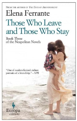 Those Who Leave and Those Who Stay (Paperback)
