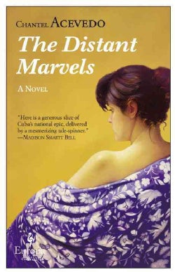 The Distant Marvels (Paperback)