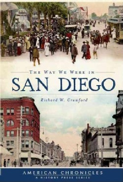 The Way We Were in San Diego (Paperback)