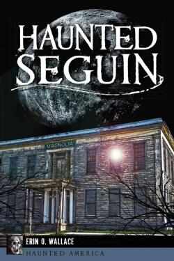 Haunted Seguin (Paperback)