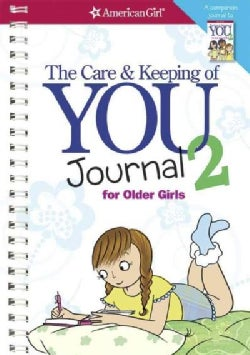 The Care and Keeping of You Journal 2: For Older Girls (Paperback)