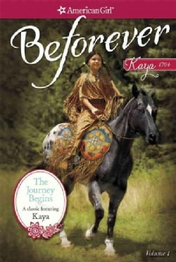 The Journey Begins: A Kaya Classic (Paperback)
