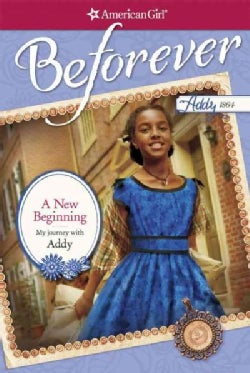 A New Beginning: My Journey With Addy (Paperback)