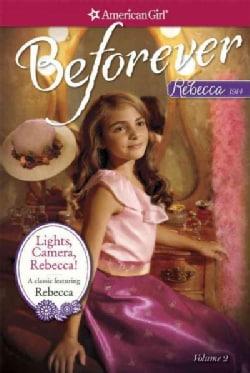 Lights, Camera, Rebecca!: A Rebecca Classic (Paperback)