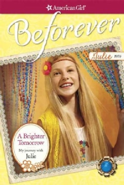 A Brighter Tomorrow: My Journey With Julie (Paperback)