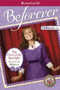 The Glow of the Spotlight: My Journey With Rebecca (Paperback)