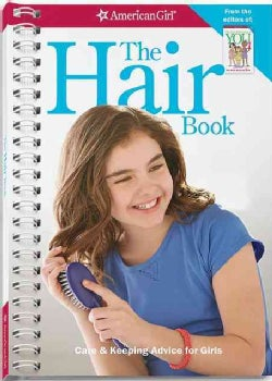 The Hair Book: Care & Keeping Advice for Girls (Paperback)