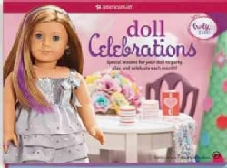 Doll Celebrations: Special Reasons for Your Doll to Party, Play, and Celebrate Each Month
