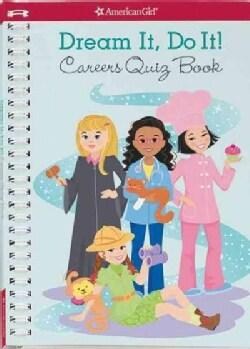 Dream It, Do It!: Careers Quiz Book (Paperback)