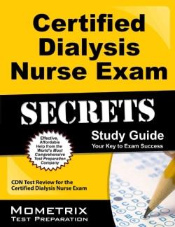 Certified Dialysis Nurse Exam Secrets: CDN Test Review for the Certified Dialysis Nurse Exam (Paperback)