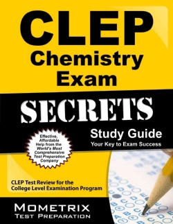 CLEP Chemistry Exam Secrets Study Guide: CLEP Test Review for the College Level Examination Program (Paperback)