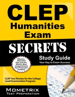CLEP Humanities Exam Secrets: CLEP Test Review for the College Level Examination Program