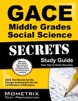 GACE Middle Grades Social Science Secrets: GACE Test Review for the Georgia Assessments for the Certification of Educators