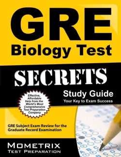 GRE Biology Test Secrets: GRE Subject Exam Review for the Graduate Record Examination