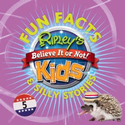 Ripley's Believe It or Not! Kids Fun Facts & Silly Stories (Paperback)