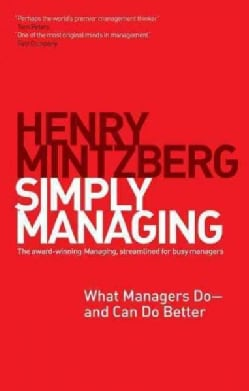 Simply Managing: What Managers Do and Can Do Better (Paperback)
