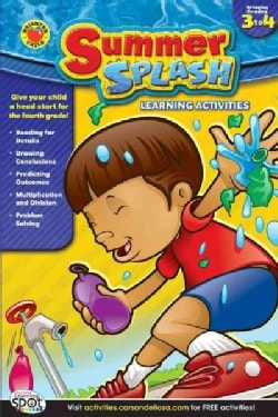 Summer Splash Learning Activities: Bridging 3 to 4 (Paperback)