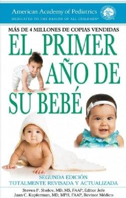 El primer ano de su bebe / Your Baby's First Year (Paperback)