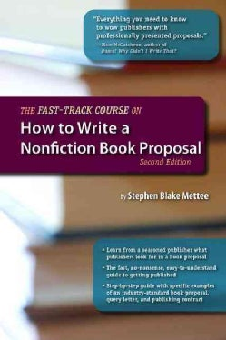 The Fast-Track Course on How to Write a Nonfiction Book Proposal (Paperback)