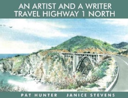 An Artist and a Writer Travel Highway 1 North (Paperback)
