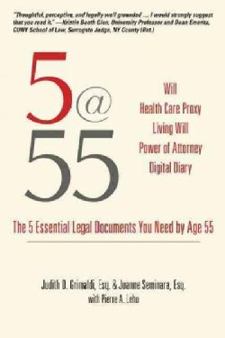 5@55: The 5 Essential Legal Documents You Need by Age 55 (Paperback)