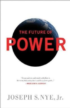 The Future of Power (Paperback)