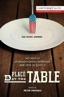 A Place at the Table: The Crisis of 49 Million Hungry Americans and How to Solve It (Paperback)