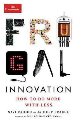 Frugal Innovation: How to do more with less (Paperback)