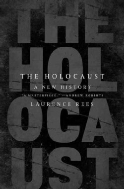 The Holocaust: A New History (Hardcover)