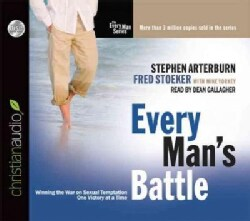 Every Man's Battle: Winning the War on Sexual Temptation One Victory at a Time (CD-Audio)
