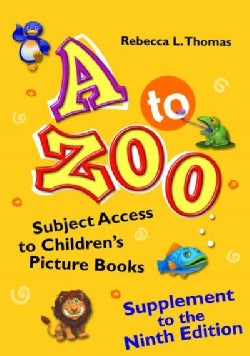 A to Zoo: Subject Access to Children's Picture Books (Paperback)