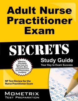 Adult Nurse Practitioner Exam Secrets: Your Key to Exam Success, NP Test Review for the Nurse Practitioner Exam (Paperback)