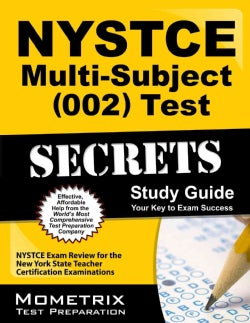 Nystce Multi-subject 002 Test Secrets: NYSTCE Exam Review for the New York State Teacher Certification Examinations (Paperback)