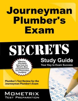 Journeyman Plumber's Exam Secrets: Plumber's Test Review for the Journeyman Plumber's Exam (Paperback)