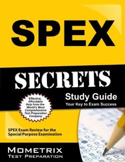Spex Secrets Study Guide: Spex Exam Review for the Special Purpose Examination (Paperback)