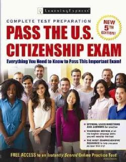 Pass the U.s. Citizenship Exam (Paperback)