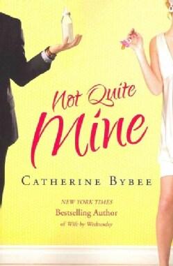 Not Quite Mine (Paperback)