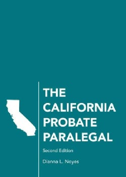 The California Probate Paralegal (Paperback)