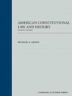 American Constitutional Law and History (Hardcover)