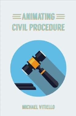 Animating Civil Procedure (Paperback)