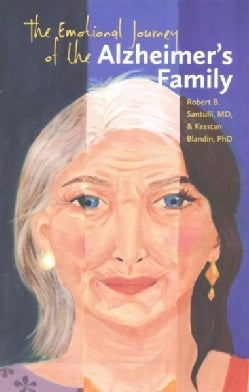The Emotional Journey of the Alzheimer's Family (Paperback)