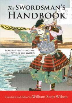 The Swordsman's Handbook: Samurai Teachings on the Path of the Sword (Paperback)