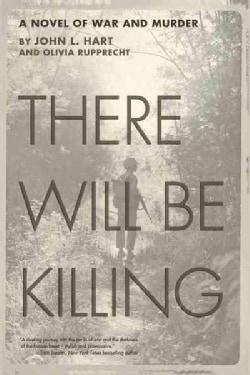 There Will Be Killing: A Novel of War and Murder (Paperback)