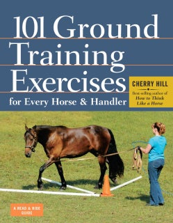101 Ground Training Exercises for Every Horse & Handler (Paperback)