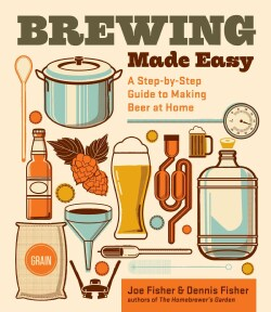 Brewing Made Easy: A Step-by-Step Guide to Making Beer at Home (Paperback)