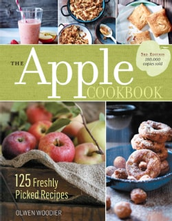 The Apple Cookbook: 125 Freshly Picked Recipes (Paperback)