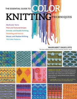 The Essential Guide to Color Knitting Techniques (Paperback)