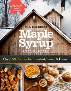 Maple Syrup Cookbook: Over 100 Recipes for Breakfast, Lunch & Dinner (Paperback)