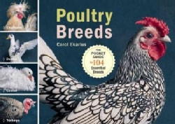 Poultry Breeds: Chickens, Ducks, Geese, Turkeys: The Pocket Guide to 104 Essential Breeds (Paperback)