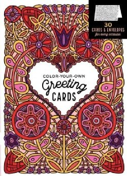 Color-Your-Own Greeting Cards: 30 Cards & Envelopes for Every Occasion (Cards)